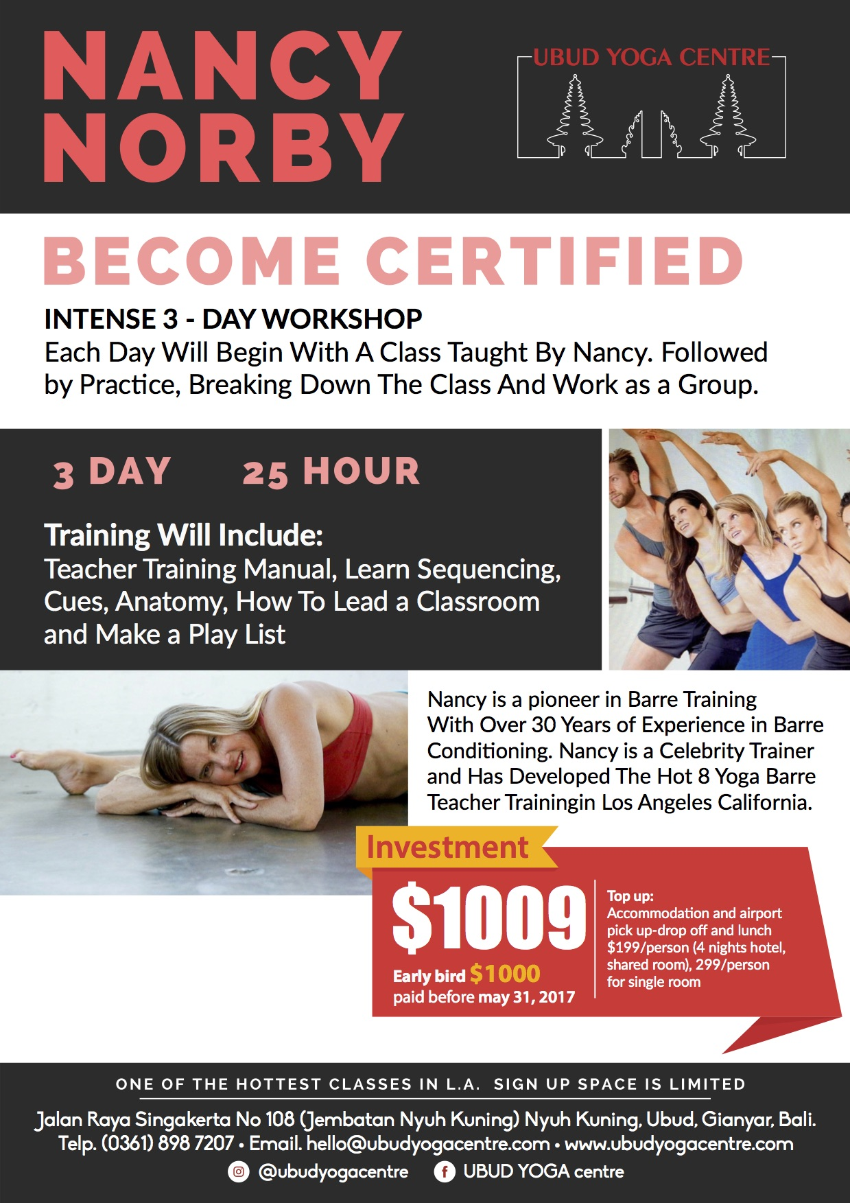 Hot yoga barre teacher training with nancy norby ubud yoga centre nancy is a pioneer in barre training has over 30 years of experience in barre conditioning she has been a studio owner lotte berk method and sunset plaza xflitez Gallery